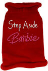 Knit Pet Sweaters - STEP ASIDE BARBIE Rhinestone - Poly/Cotton Many Sizes/Colors