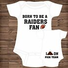 Born To Be A Oakland Raiders Fan  I Poop On (You Pick Team) Baby Bodysuit {F}