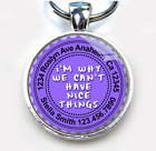 Why We Can't Have Nice Things LAVENDER custom funny 11 colors pet dog cat tag id