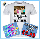 CUSTOM PRINTED PERSONALISED T-SHIRTS - SHIRT  YOUR OWN TEXT OR IMAGE OR BOTH