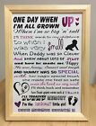 'One day when I'm all grown up!' Inspirational unique child to parent poem~Pink