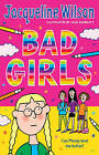 bad girls by jacqueline wilson for sale  United Kingdom