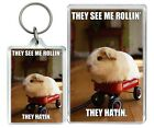 """""""They See Me Rollin They Hatin"""" Meme Hamster Funny Keyring & Fridge Magnet Gifts"""