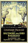 B & O Railroad 1927 Baltimore Maryland Centenary Pageant Vintage Poster Print
