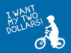 FUNNY T-SHIRT I want my two dollars BETTER OFF DEAD 80S Movie  mens kids T-SHIRT