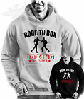 Boxing born to box boxing is life slogan HOODIE SPORT GREY LARGE