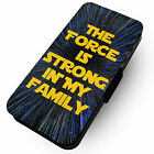The Force Is Strong In My Family -Faux Leather Flip Phone Cover Case-Star #2
