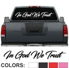 "In God We Trust Script Windshield Decal Sticker diesel turbo truck car 45"" x 7"""