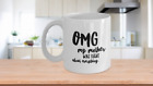 Mother Coffee Mug OMG My Mother Was Right