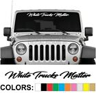 "White Trucks Matter ""Script"" Windshield Side Decal Sticker Diesel Truck Turbo"