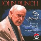 Do Not Disturb * by John Bunch (CD, Jul-2010, Arbors Records)  NEW & SEALED