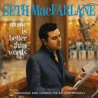 Music Is Better Than Words CD by Seth MacFarlane
