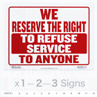 Kyпить WE RESERVE THE RIGHT TO REFUSE SERVICE TO ANYONE Sign —  9x12