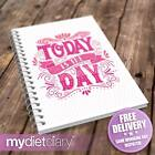 Kyпить FOOD DIARY SLIMMING WORLD COMPATIBLE - Today Is The Day (S024W) 12wk journal на еВаy.соm