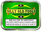 Silly Old Fool Fun Gift Vape RIZLA Cigarette Stash Tobacco Baccy Box Storage Tin