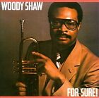 Woody Shaw-For Sure CD Wounded Bird SEALED Gary Bartz,Curtis Fuller,Larry Willis