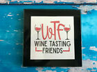 Coaster Drink Mat Gift - Black or Silver - WTF Wine Tasting Friends - Gift