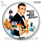 JAMES BOND: NEVER SAY NEVER AGAIN ~ Retro Movie Badge/Magnet [45mm] Sean Connery £1.79 GBP on eBay