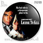 JAMES BOND: LICENSE TO KILL ~ Retro Movie Badge/Magnet [45mm] Timothy Dalton £1.59 GBP on eBay