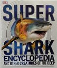 Super Shark Encyclopedia Excellent Like New Condition