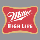 Miller High Life Vinyl Sticker / Decal * Hipster * Craft Beer * Brew * Lager *