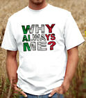 Why Always Me? T-shirt, Mario Balotelli Tee, Italy 2012 Tshirt  (D113)