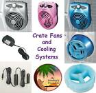 CRATE FANS & COOLING SYSTEMS for DOGS - FREE SHIPPING in The USA !
