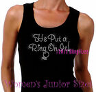 He Put a Ring On It - Iron on Rhinestone Ribbed Tank Top -Pick Size S-3XL- Bride