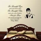 For Beauiful Eyes - Audrey Hepburn Wall Decal Sticker Quote lounge bedroom
