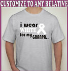 "Customize ""I Wear White for my Grandpa"" Lung Cancer T-Shirt SM-2XL"