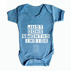 FUNNY BABY GROWS - JUST DONE 9 MONTHS INSIDE - BABY GROW - BABY WEAR - COOL GIFT
