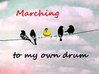 March to My Own Drum Birds (Goldfinch) on a Wire Matted Picture Art Print A502