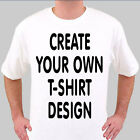 Design Create Your own Funny Personalised Custom White T-shirt - Any Size