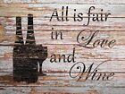 All is Fair in Love and Wine Matted Picture Kitchen Art Home Decor Print A706