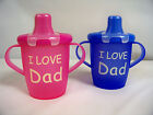 """Anywayup Classic Leak Proof Cup  says """"I Love DAD""""  In colors of Pink or Blue"""