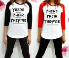 There Their They Are Shirt Word Funny Tee Graphic Raglan Women Jersey 3/4 TShirt