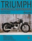 Triumph Motorcycle Restoration: Pre-Unit (Paperback or Softback) $31.99 CAD on eBay