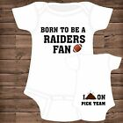 Born To Be A Oakland Raiders Fan ~ I Poop On (You Pick Team) Baby Bodysuit