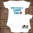 Born To Be A Detroit Lions Fan I Poop On (You Pick Team) Baby Bodysuit {F}
