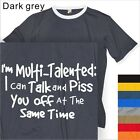 MEN'S T-SHIRT SLEEVE MULIT TALENTED #143 HUMOR- S to 4XL PLUS