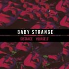 Baby Strange - Distance Yourself NEW 7""