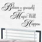 Believe In Yourself and Magic Will Happen - Wall Decal Quote Sticker lounge