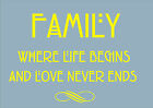 """Custom Expressions """"Family where life"""" Wall Art Quote © various decal sticker"""