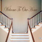 Welcome To Our Home - Wall Decal Sticker Quote lounge living room bedroom