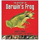 The Mystery of Darwin's Frog by Marty Crump (2013, Picture Book)