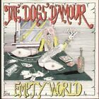 DOGS D'AMOUR Empty World 7