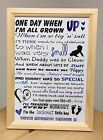 'One day when I'm all grown up!' Inspirational unique child to parent poem~ Blue