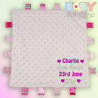 Personalised Name & Birth Date Pink Taggy Blanket Comforter Baby Girl Gift