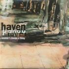 HAVEN (INDIE GROUP) Wouldn't Change A Thing CD UK Issue Pressed In Holland