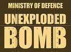 MOD MINISTRY OF DEFENCE UNEXPLODED BOMB UXB WARNING TIN SIGN METAL PLAQUE 665